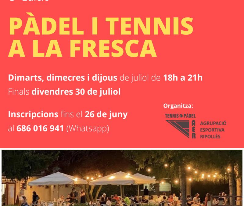 Pàdel i Tennis a la Fresca